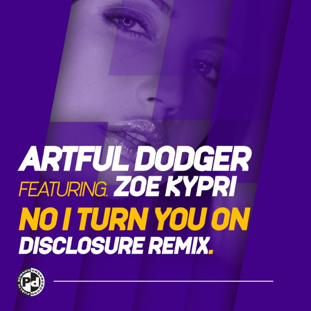 "Artful Dodger - ""No I Turn You On (Disclosure Remix)"""