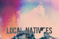 "Local Natives – ""Heavy Feet (PVT Remix)"""