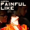 "Austra – ""Painful Like"""