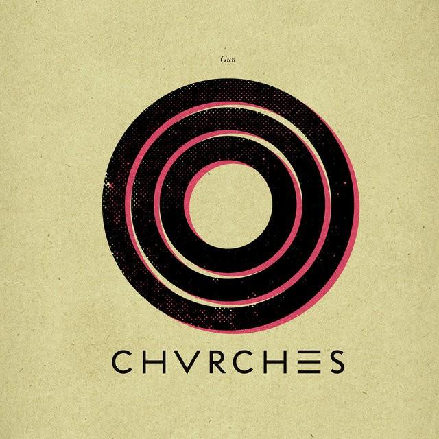 "CHVRCHES - ""Gun"""