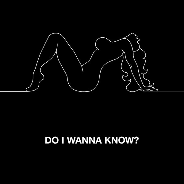 "Arctic Monkeys - ""Do I Wanna Know?"""
