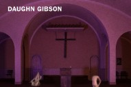 Stream Daughn Gibson <em>Me Moan</em>