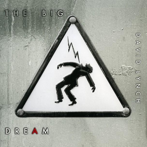 David Lynch - The Big Dream