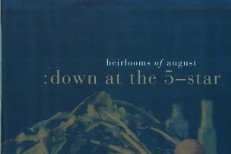 Stream Heirlooms Of August <em>Down At The 5-Star</em> (Stereogum Premiere)