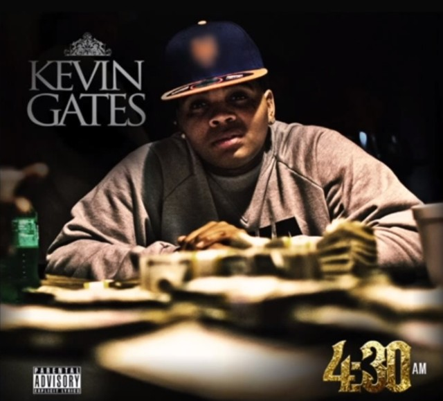 "Kevin Gates - ""4:30 AM"""