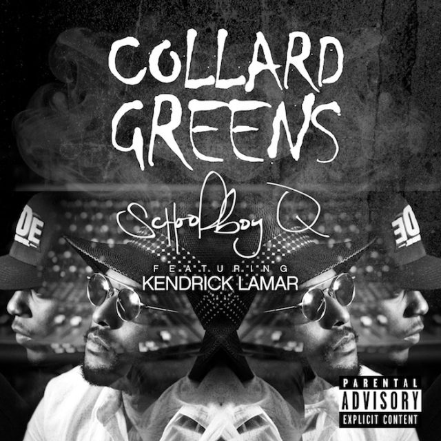 "Schoolboy Q - ""Collard Greens"""