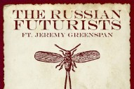 "The Russian Futurists – ""Cochineal Red"" (Feat. Jeremy Greenspan) (Stereogum Premiere)"