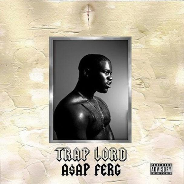 ASAP Ferg - Trap Lord