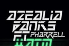 "Azealia Banks – ""ATM Jam"" (Feat. Pharrell)"