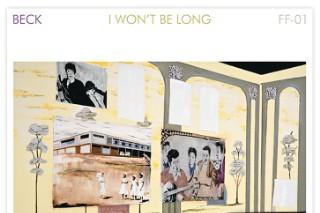 "Beck – ""I Won't Be Long"""