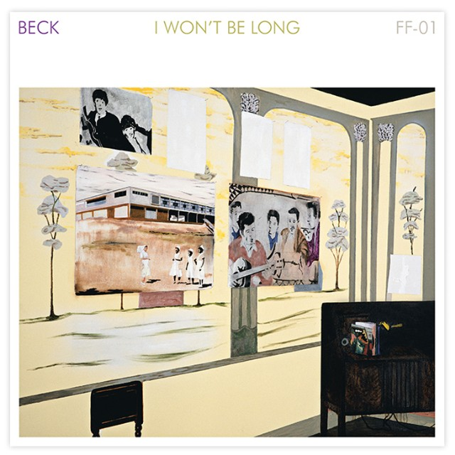 "Beck - ""I Won't Be Long"""