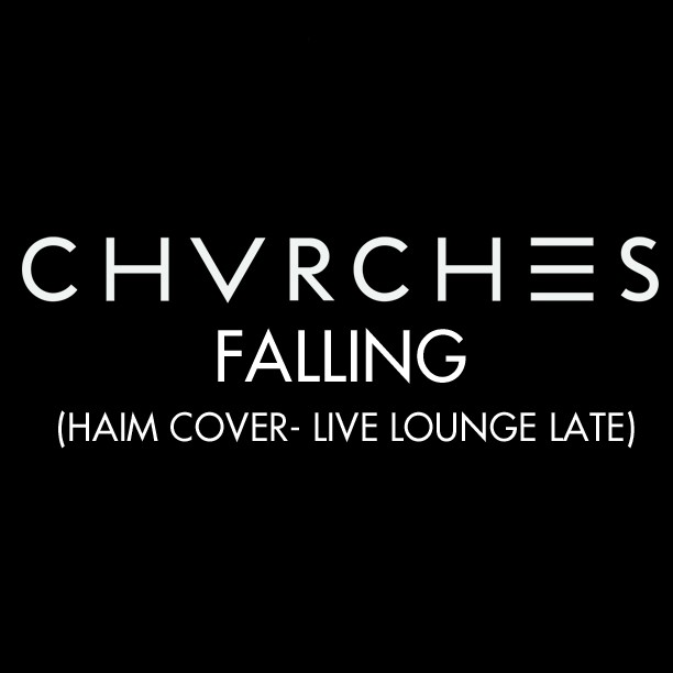 "Chvrches - ""Falling"""