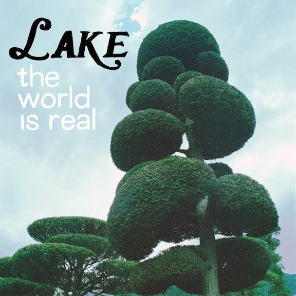 LAKE_TheWorldIsReal_608x608
