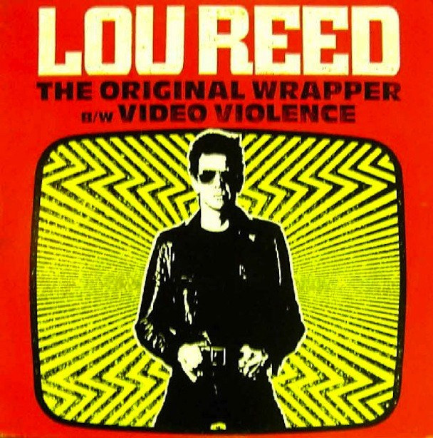 Lou Reed - The Original Wrapper