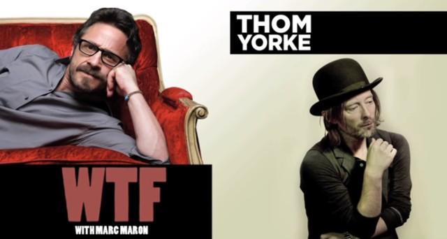 Marc Maron & Thom Yorke