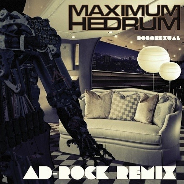 MaximumHedrum_RoboSexual_AdRockRemix