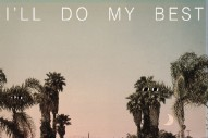 """North Highlands – """"I'll Do My Best"""" (Stereogum Premiere)"""