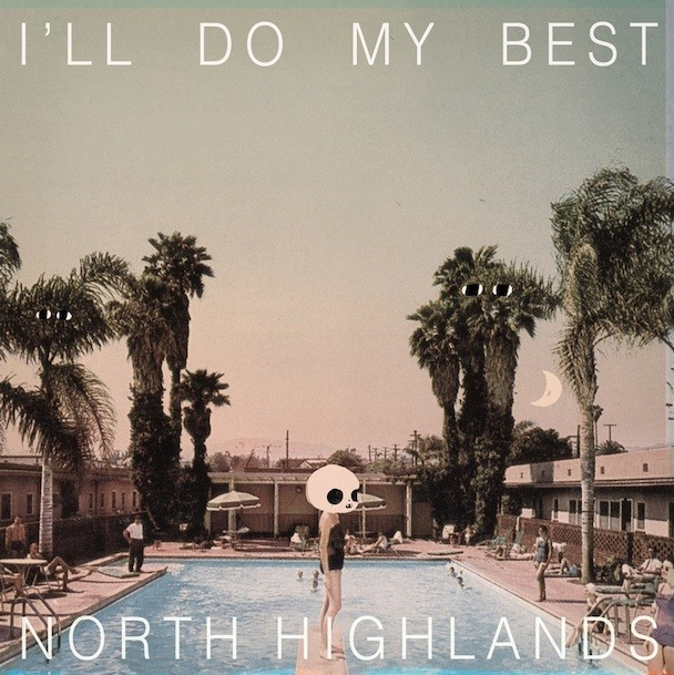 NorthHighlands_IllDoMyBest_608x608