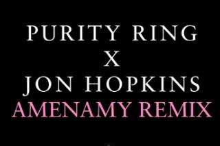 """Purity Ring – """"Amenamy (Jon Hopkins Remix)"""""""