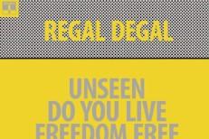 RegalDegal_Unseen_608x608
