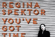 "Regina Spektor – ""You've Got Time"""