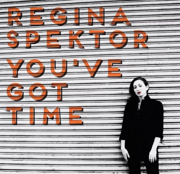 "Regina Spektor - ""You've Got Time"""