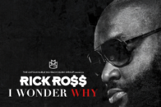 "Rick Ross - ""I Wonder Why"""