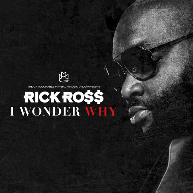 "Rick Ross – ""I Wonder Why"" - Stereogum"