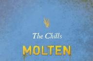 "The Chills – ""Molten Gold"""