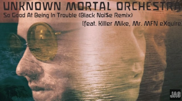 """Unknown Mortal Orchestra - """"So Good At Being In Trouble"""" remix"""