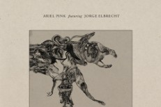 """Ariel Pink And Jorge Elbrecht - """"Hang On To Life"""""""