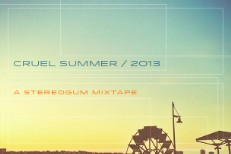 Stereogum&#8217;s <em>Cruel Summer 2013</em> Mix