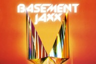 "Basement Jaxx – 'What A Difference Your Love Makes (Miguel Campbell Remix)"" (Stereogum Premiere)"
