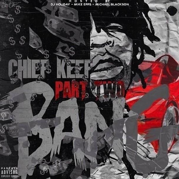 Chief Keef - Bang Part 2