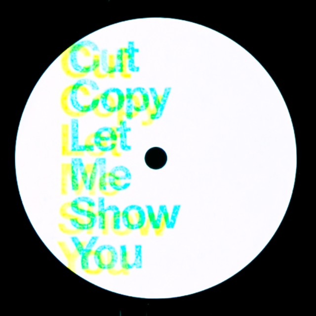 "Cut Copy - ""Let Me Show You"""