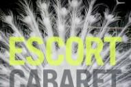"""Escort – """"Cabaret"""""""
