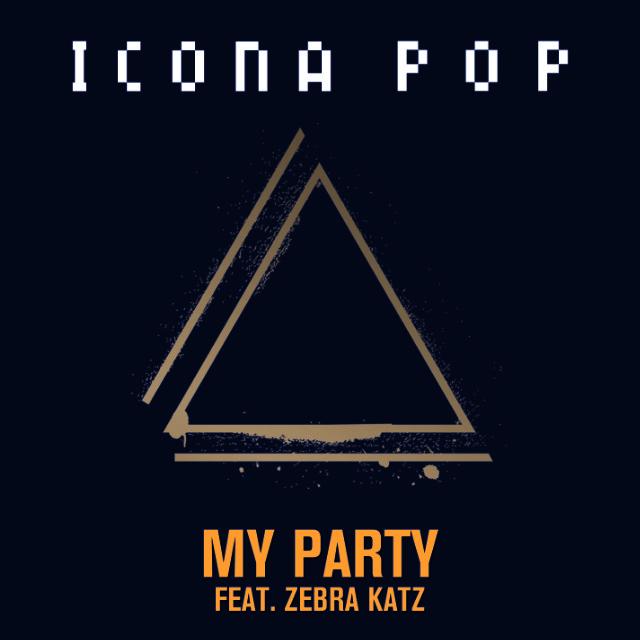 """Icona Pop - """"My Party"""""""