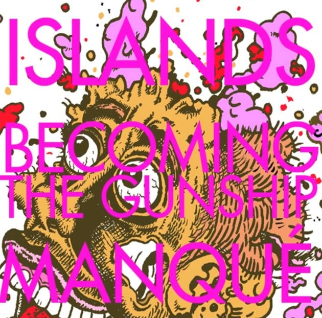 "Islands - ""Becoming The Gunship"""