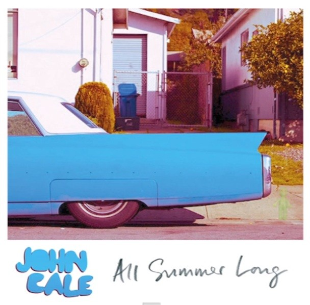 "John Cale - ""All Summer Long"""