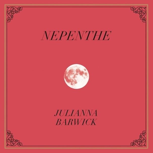 Julianna Barwick Nepenthe
