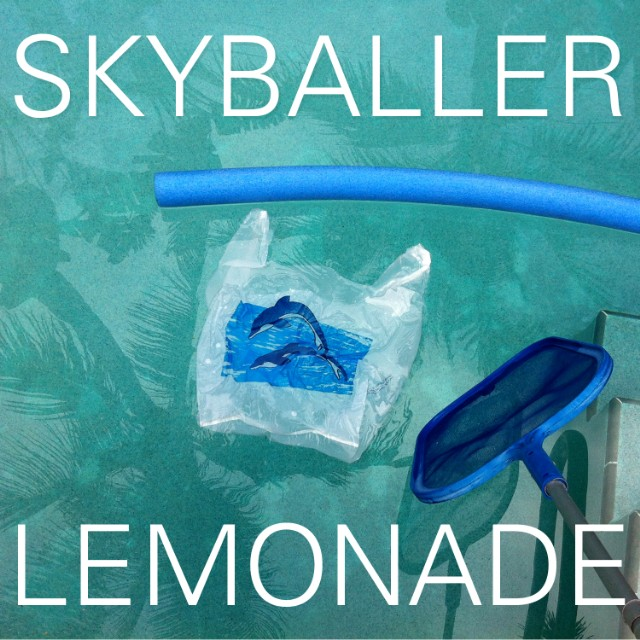 "Lemonade - ""Skyballer"""