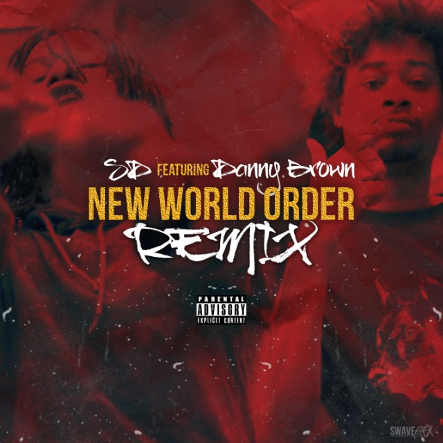 "SD - ""New World Order Remix"""