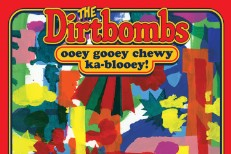 The Dirtbombs - Ooey Gooey Chewy Ka-Blooey