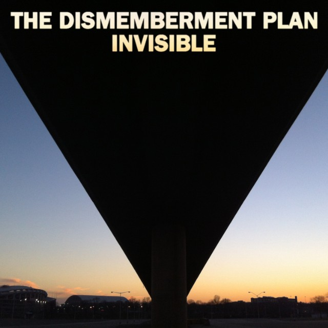 "The Dismemberment Plan - ""Invisible"""