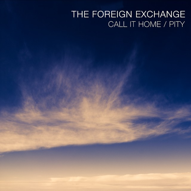"The Foreign Exchange - ""Call It Home"""