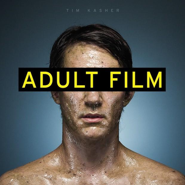 Tim Kasher - Adult Film
