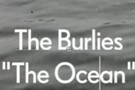"""The Burlies – """"The Ocean"""""""