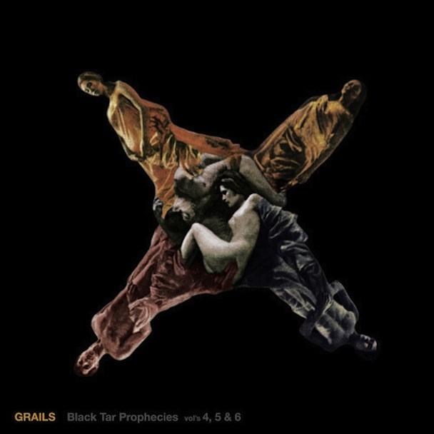 Grails - Black Tar Prophecies Vol's 4, 5 & 6