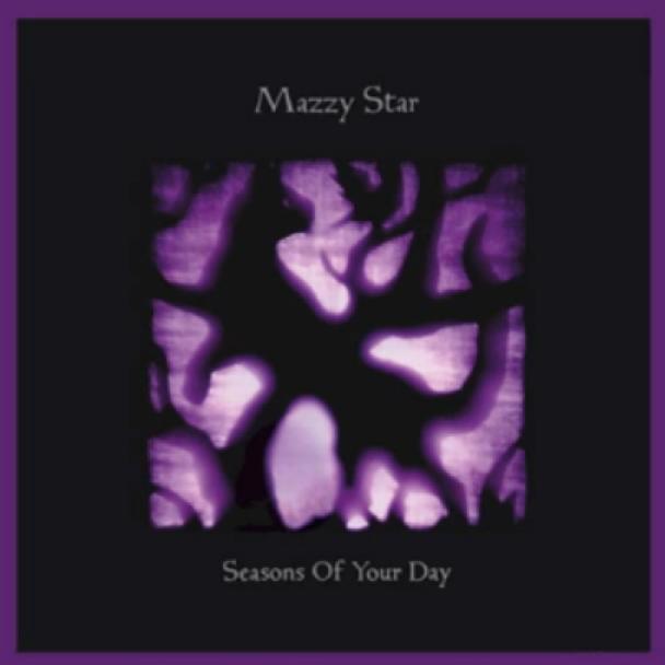 Stream Mazzy Star <em>Seasons Of Your Day</em>