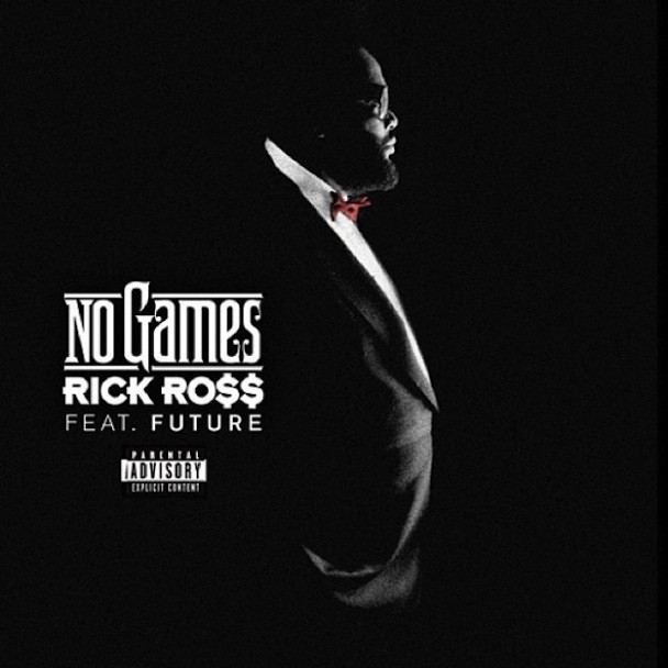 "Rick Ross - ""No Games"""